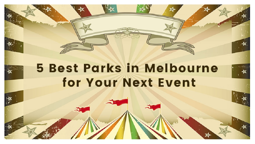best-parks-in-melbourne-eventbookings