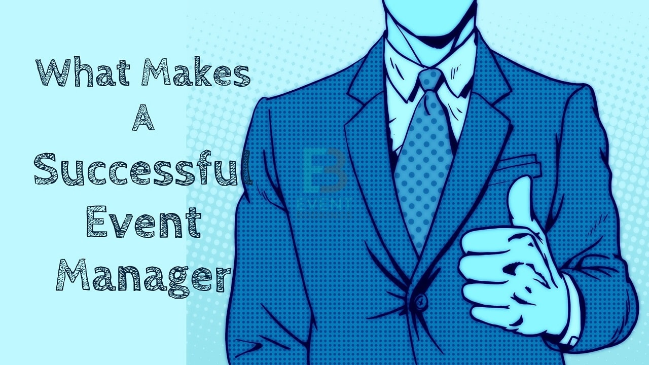 Qualities of a successful event manager - EventBookings