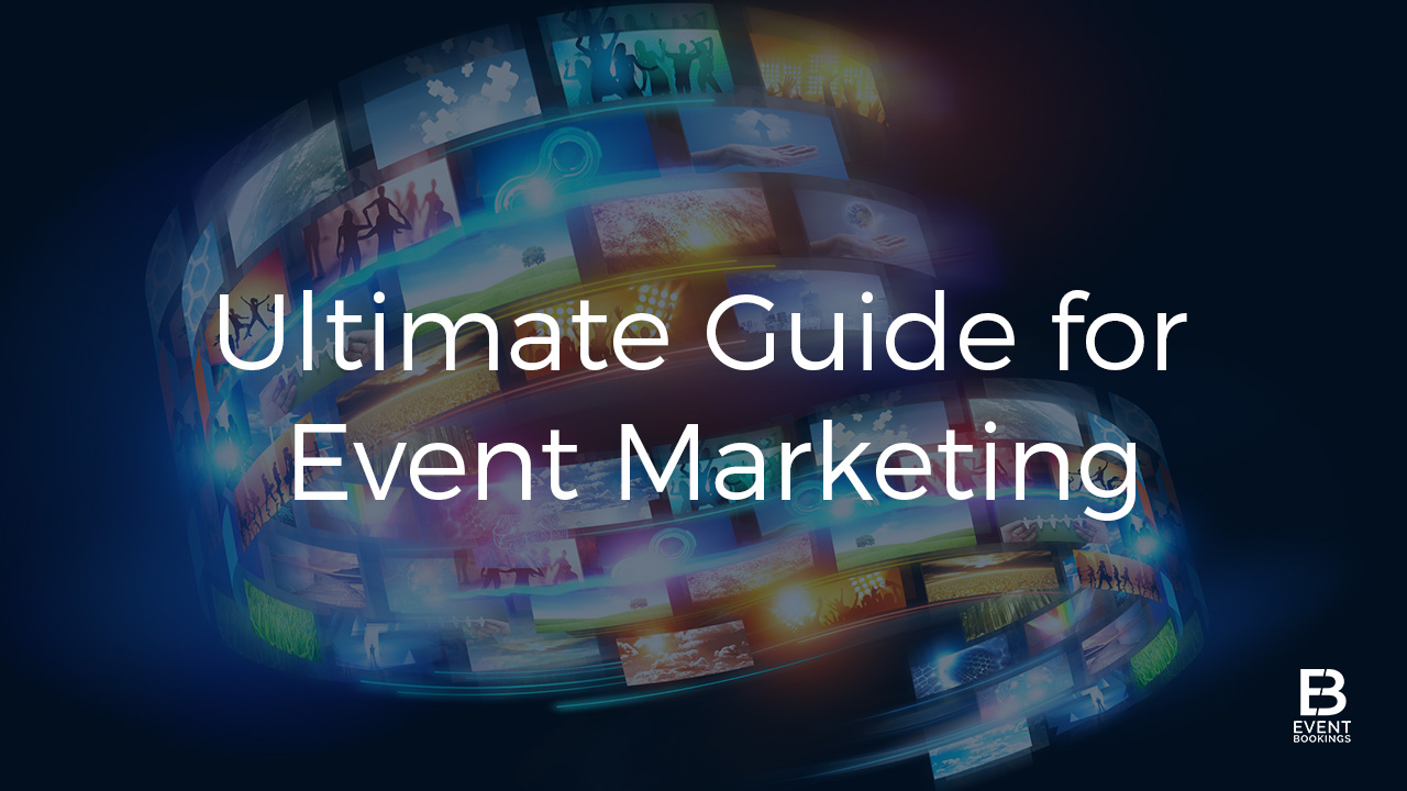 ultimate-event-marketing-guide-eventbookings