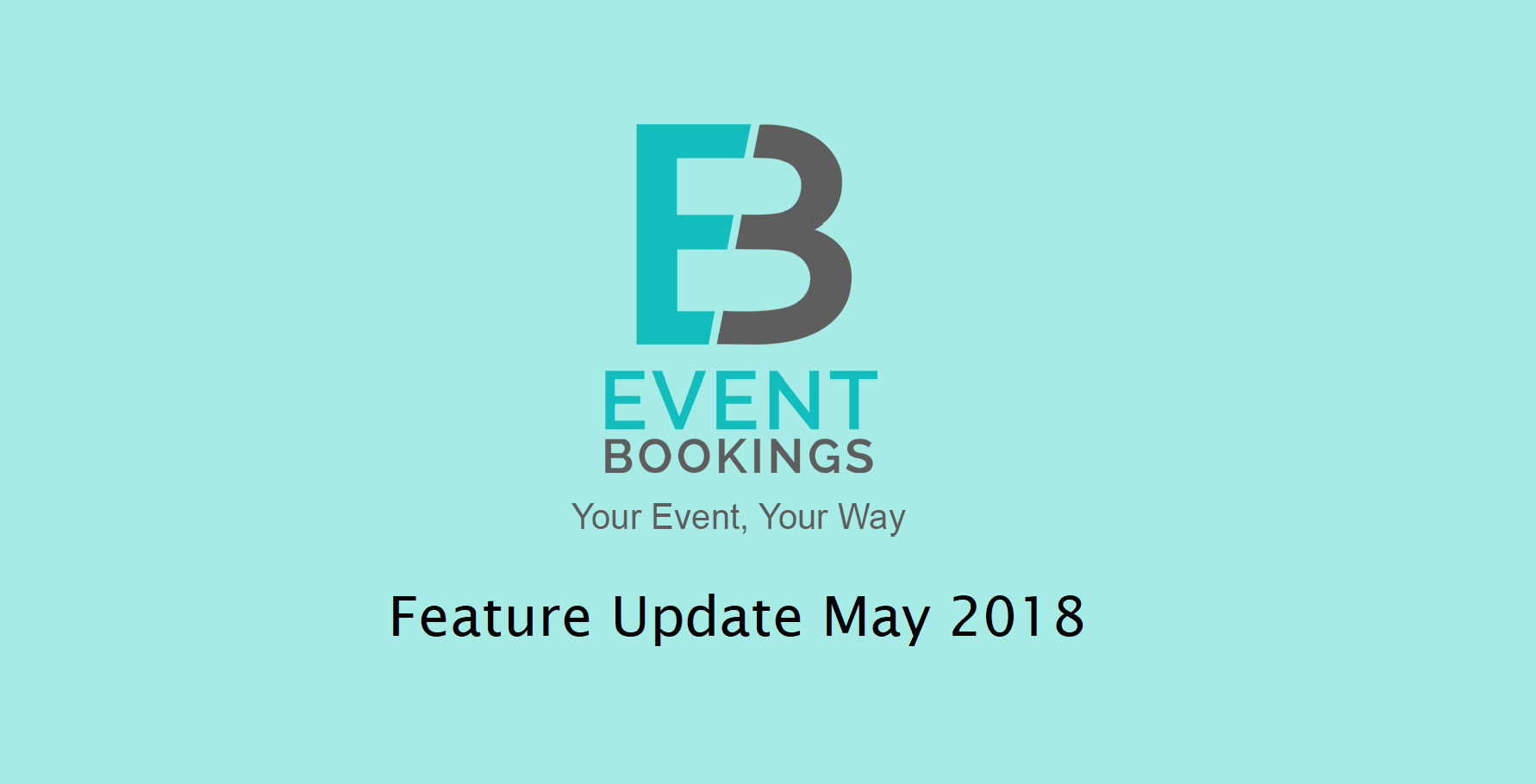 Eventbookings-Feature-Updates-2018