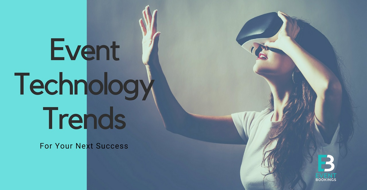 6 Trendy Technologies You May Consider for Your Next Event