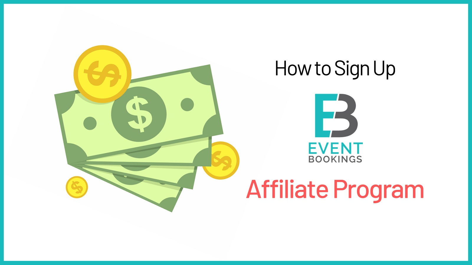 How to sign up for EventBookings affiliate program