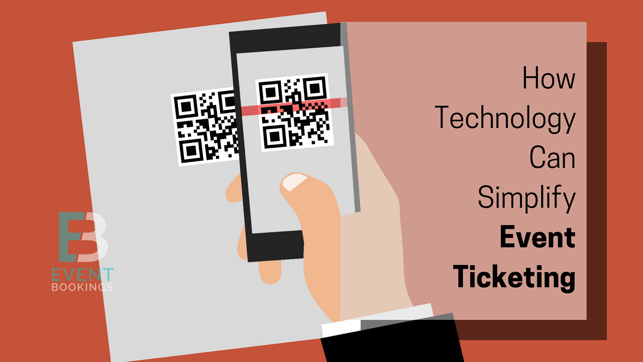 How technology simplifies event ticketing - EventBookings