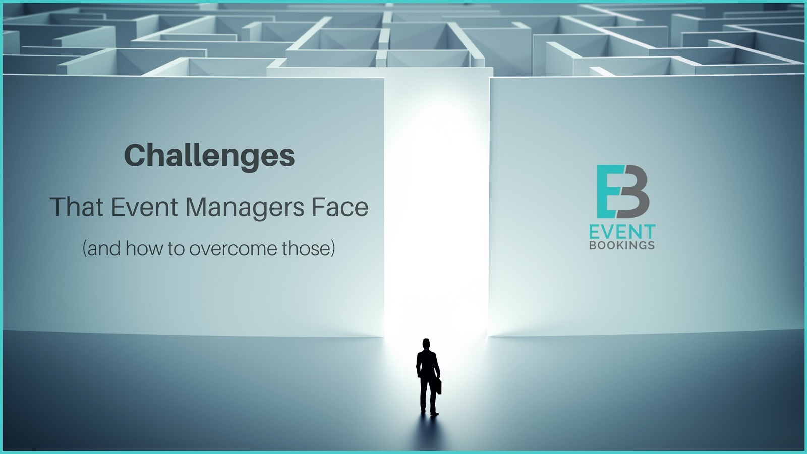 Challenges that event managers face - EventBookings