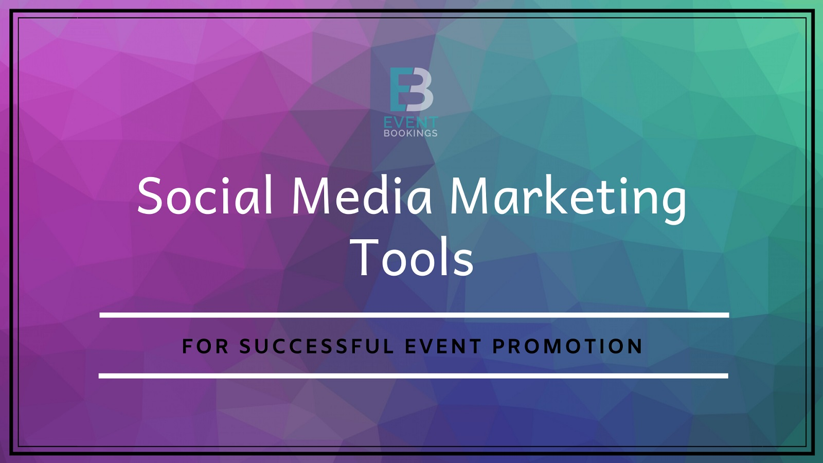 Social media marketing tools for events - EventBookings